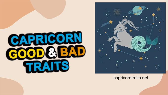 Capricorn Good And Bad Traits