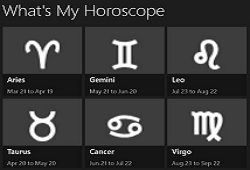 What is my horoscope?
