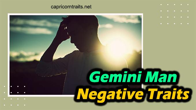 Gemini Man Negative Traits