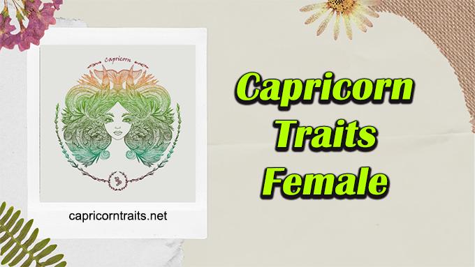 Personality Traits of Capricorn Female